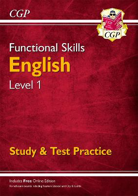 Functional Skills English Level 1 - Study & Test Practice by CGP Books