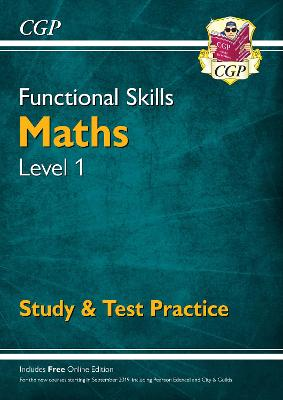 Functional Skills Maths Level 1 - Study & Test Practice by CGP Books