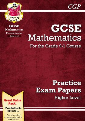 New GCSE Maths Practice Papers: Higher - For the Grade 9-1 Course by CGP Books