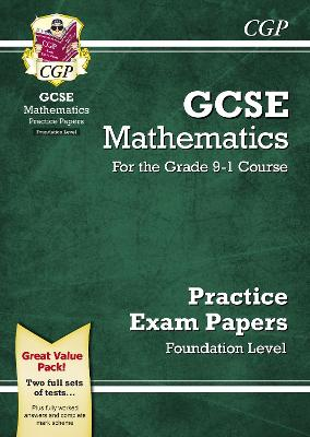 New GCSE Maths Practice Papers: Foundation - For the Grade 9-1 Course by CGP Books
