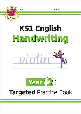 New KS1 English Targeted Practice Book: Handwriting - Year 2 by CGP Books