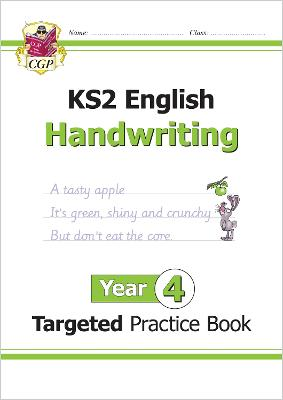 New KS2 English Targeted Practice Book: Handwriting - Year 4 by CGP Books