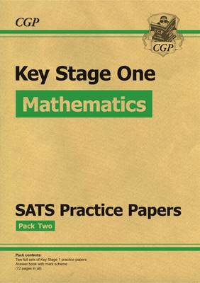 New KS1 Maths SATs Practice Papers: Pack 2 (for the 2017 Tests and Beyond) by CGP Books