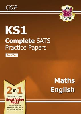 KS1 Maths and English SATS Practice Papers (Updated for the 2017 Tests) - Pack 2 by CGP Books