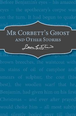 Mr Corbett's Ghost by Leon Garfield