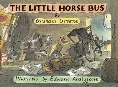 The Little Horse Bus by Graham Greene