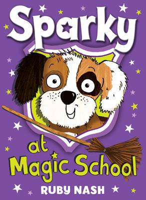 Sparky at Magic School by Ruby Nash