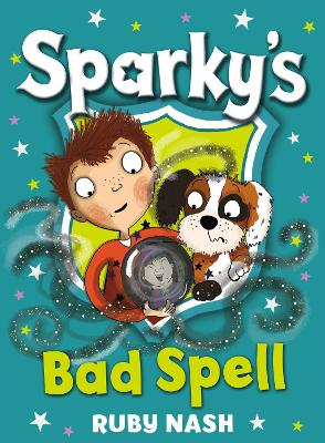 Sparky's Bad Spell by Ruby Nash