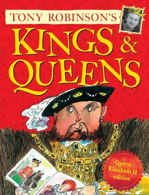 Kings and Queens Queen Elizabeth II Edition by Tony Robinson