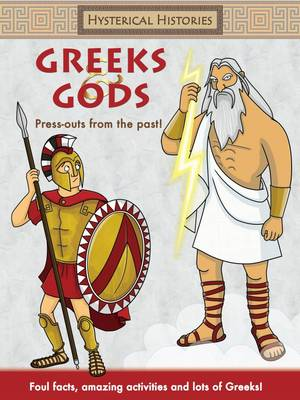 Hysterical Histories Greeks and Gods by Autumn Publishing Inc.
