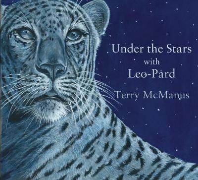 Under the Stars with Leo-Pard by Terry McManus