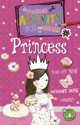 Pocket Activity Fun and Games Princess by Andrea Pinnington