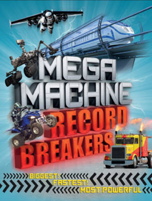Mega Machine Record Breakers by Anne Rooney