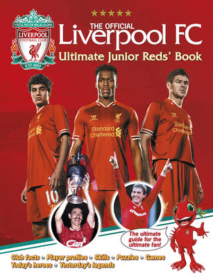 Official Liverpool FC Ultimate Junior Reds' Book by