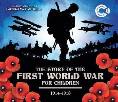 The First World War 1914 - 1918 by John Malam