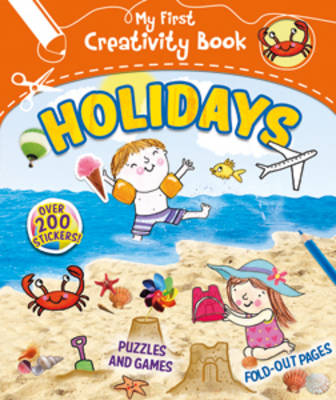 My First Creativity Book: Holiday by Fiona Munro