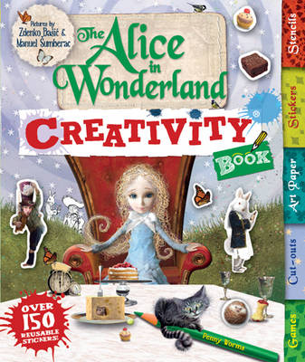 The Alice in Wonderland Creativity Book by Penny Worms