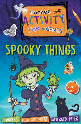 Pocket Activity-Spooky Things by William Potter