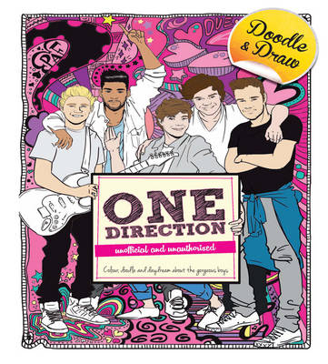 Doodle and Draw Heartthrobs: One Direction by Claire Sipi
