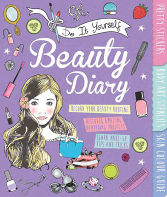DIY Beauty Diary by Caroline Rowlands