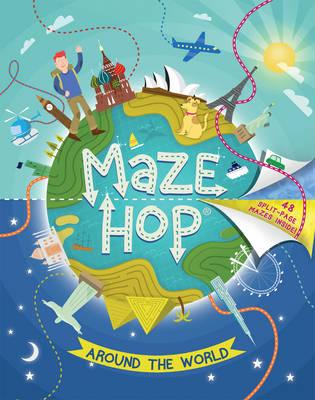 Maze Hop: Around The World by Anna Brett