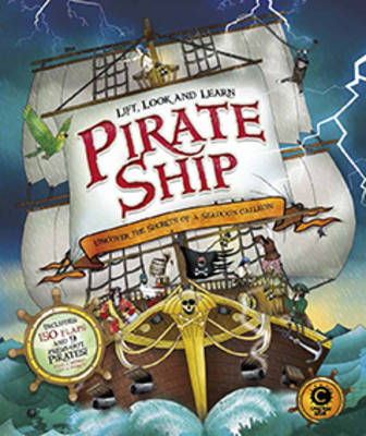 Lift, Look and Learn: Pirate Ship by Jim Pipe