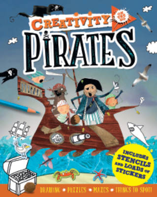 Creativity On the Go: Pirates Drawings, Puzzles, Mazes and Things to Spot! by Andrea Pinnington