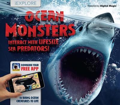 iExplore-Ocean Monsters (AR) by David Higham, Nicola Davies