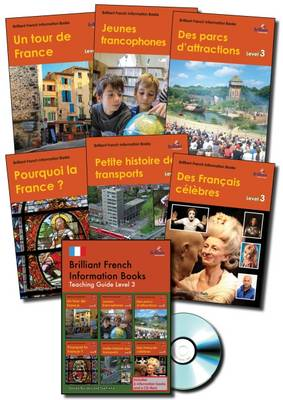 Brilliant French Information Books pack - Level 3 A graded French non-fiction reading scheme for primary schools by Daniele Bourdais, Sue Finnie