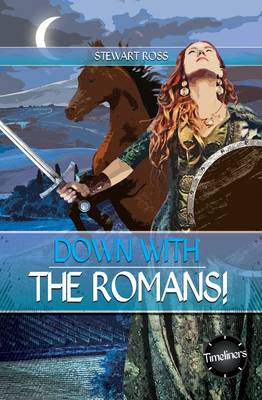 Down with Romans! by Ross Stewart