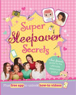 Super Sleepover Secrets by