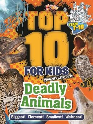 Top 10 for Kids: Deadly Animals by