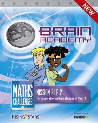 Brain Academy: Maths Challenges Mission File 2 by Steph King, Richard Cooper