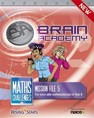 Brain Academy: Maths Challenges Mission File 5 by Steph King, Richard Cooper