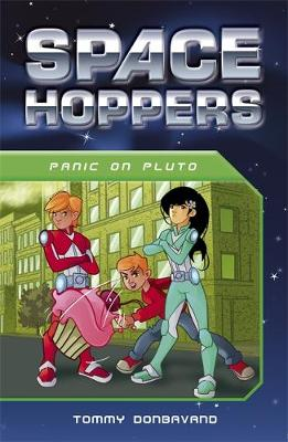 Space Hoppers: Panic on Pluto by Tommy Donbavand