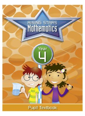 Rising Stars Mathematics Year 4 Textbook by Caroline Clissold, Heather Davis, Linda Glithro, Steph King