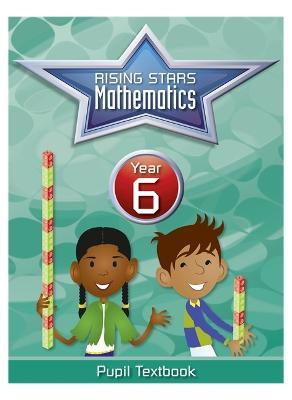 Rising Stars Mathematics Year 6 Textbook by Caroline Clissold, Heather Davis, Linda Glithro, Steph King