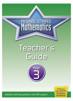 Rising Stars Mathematics Year 3 Teacher's Guide by