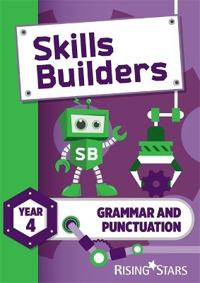 Skills Builders Grammar and Punctuation Year 4 Pupil Book new edition by Nicola Morris