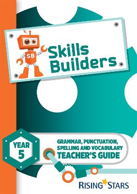 Skills Builders Year 5 Teacher's Guide new edition by Sarah Turner
