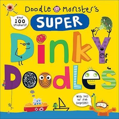 Super Dinky Doodles Dinky Doodles by Roger Priddy