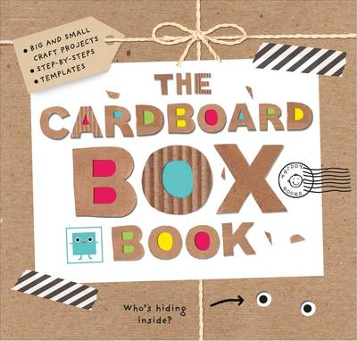 The Cardboard Box Book by Roger Priddy