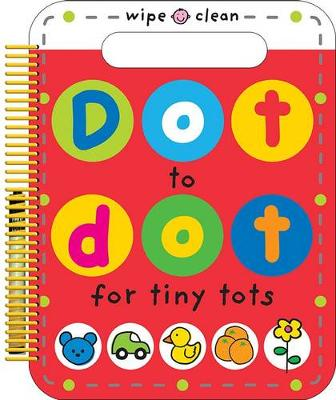 Dot to Dot for Tiny Tots by Roger Priddy