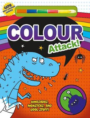 Colour Attack! Colour It by Roger Priddy