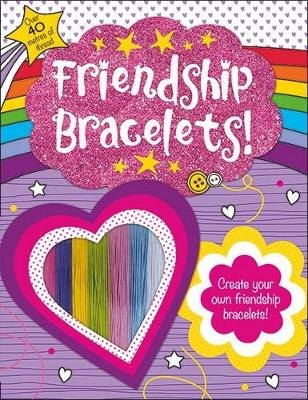 Friendship Bracelets Awesome Activities by Roger Priddy