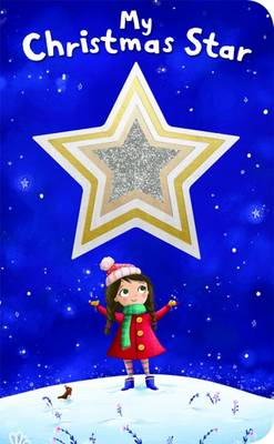Shiny Shapes: The Christmas Star by