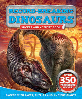 Record-Breaking Dinosaurs by