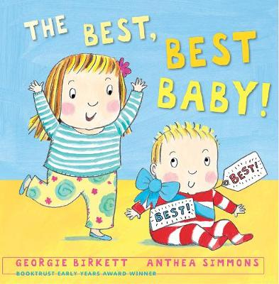 The Best, Best Baby! by Anthea Simmons