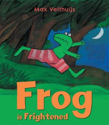 Frog is Frightened by Max Velthuijs
