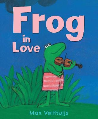 Frog in Love by Max Velthuijs